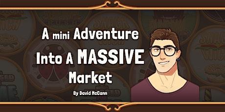 A Mini Adventure into a Mammoth Market Webinar tickets