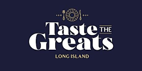 Taste the Greats - Long Island tickets