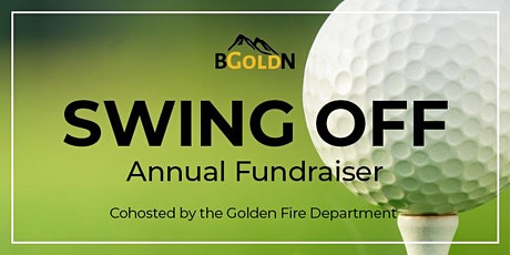 BGOLDN Topgolf Swing Off Fundraiser - Cohosted by Golden Fire Department tickets