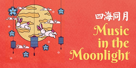 Music in the Moonlight: Mid-Autumn Festival Virtual Concert tickets
