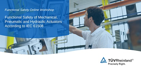 Workshop: Functional Safety of Actuators According to IEC 61508 tickets