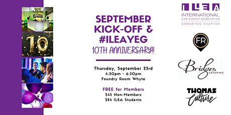 September Kick-Off & ILEA YEG 10th anniversary tickets