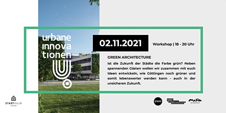 Urbane Innovationen - Green Architecture Tickets