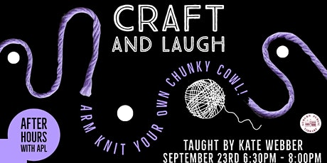 APL After Hours: Craft & Laugh tickets