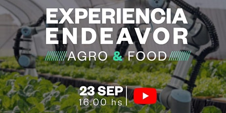 Experiencia Endeavor Agro & Food entradas