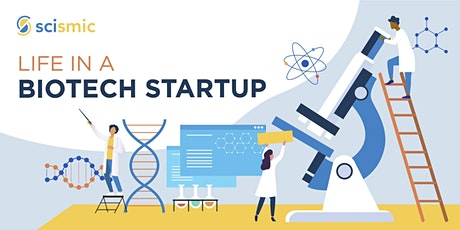 Life in A Biotech Startup tickets