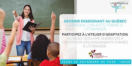 Devenir enseignant au Québec lorsque l'on a été formé à l'étranger billets