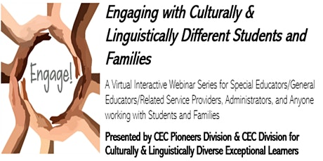 Engage!  with Culturally & Linguistically Different Students and Families tickets