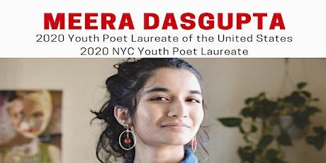 Poetry and Writing Workshop with  2020 Youth Poet Laureate Meera Dasgupta tickets