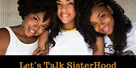 Let's Talk Sisterhood tickets
