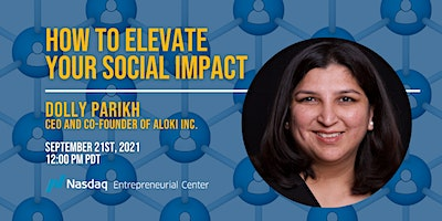 How to Elevate Your Social Impact with Dolly Parikh