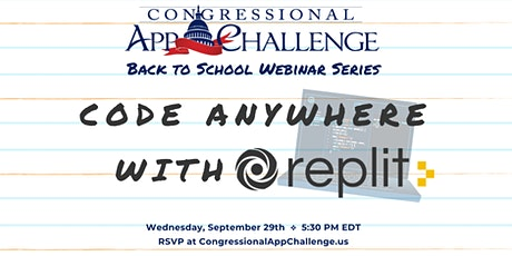 Congressional App Challenge Webinar: Code Anywhere With Replit tickets