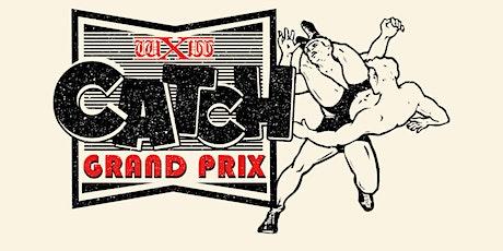 Wrestling: wXw Catch Grand Prix - Oberhausen Tickets