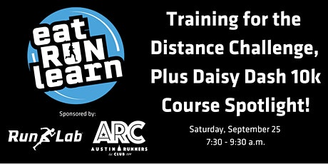 Eat Run Learn: Training for the Distance Challenge, Plus Daisy Dash 10k! tickets