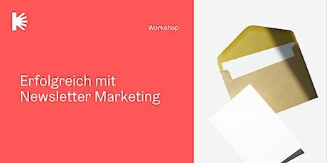 Erfolgreich mit Newsletter Marketing Tickets
