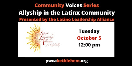 Community Voices: Allyship in the Latinx Community tickets