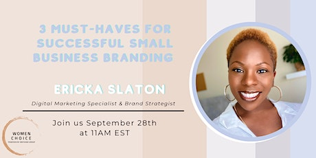 3 Must-Haves for Successful Small Business Branding tickets