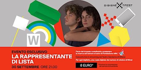 Wired Next Fest - LA RAPPRESENTANTE DI LISTA -  live biglietti