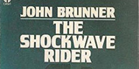 """SCI FIC BOOK DISCUSSION, """"The Shockwave Rider"""" by John Brunner tickets"""
