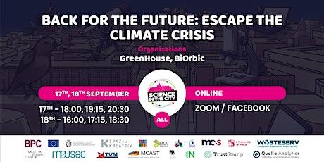 Back for the Future: Escape the Climate Crisis tickets