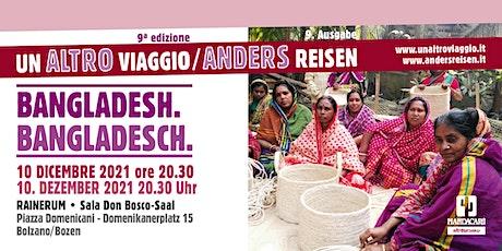 Un altro viaggio - Bangladesh biglietti