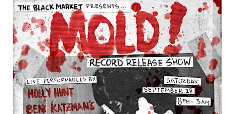 The Black Market Presents Mold Record Release Show tickets