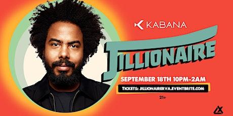 Jillionaire at Kabana Rooftop tickets
