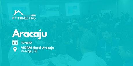 FTTH Meeting | Aracaju - SE ingressos