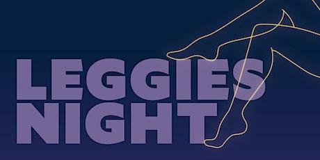 Leggies Night tickets
