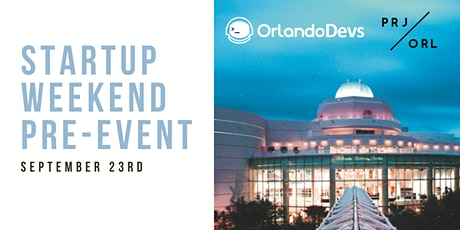 Startup Weekend Pre-event Featuring Anna Eskamani and Carlos Souza tickets