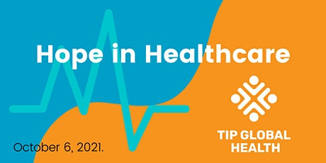 Hope in Healthcare tickets