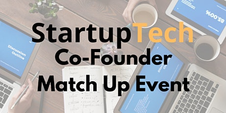 StartupTech Lets Find A Co-Founder Event tickets