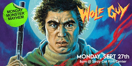 Monday Monster Madness: WOLF GUY! tickets