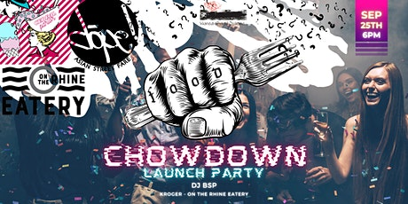 Chowdown Launch Party tickets