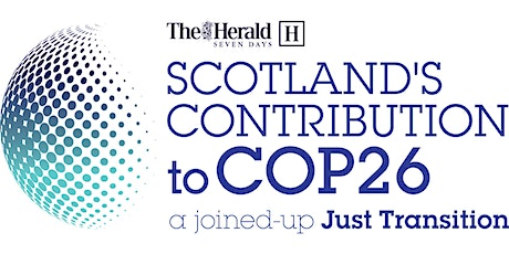 Scotland's Contribution to COP26: a joined-up Just Transition tickets