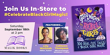 Book Tour: REBEL GIRLS CELEBRATE BLACK GIRL MAGIC hosted by Malik Books tickets