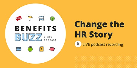 Benefits Buzz: Change The HR Story tickets