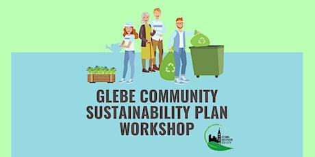 Glebe Community Sustainability Plan Workshop tickets