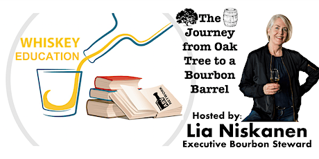 The Journey from Oak Tree to a Bourbon Barrel - Whiskey Education/Tasting tickets