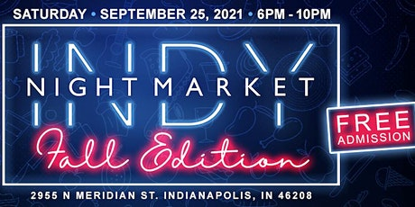 Indy Night Market: Fall Edition tickets