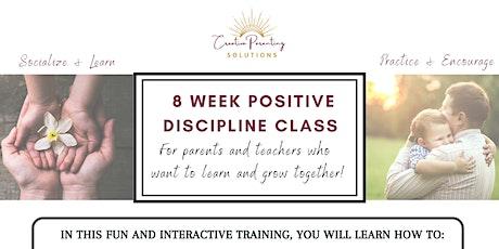 8 Week Positive Discipline Class tickets