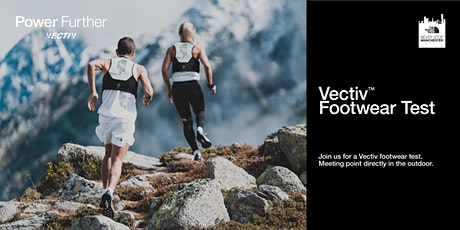 Never Stop Manchester - VECTIV Footwear Testing tickets