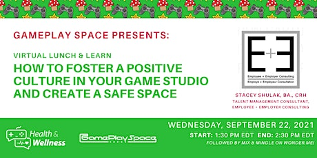How to Foster a Positive Culture in Your Game Studio & Create a Safe Space billets