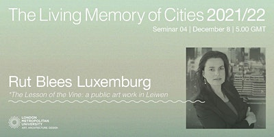 Rut Blees Luxemburg: The Lesson of the Vine