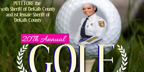 20th Annual  GOLF tournament  FORE DeKalb County Sheriff Melody M. Maddox tickets