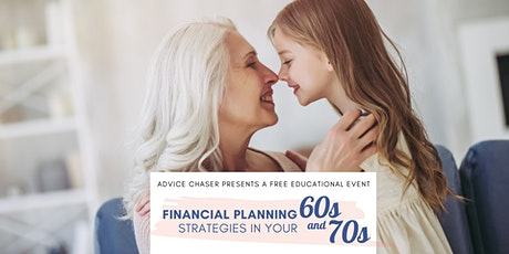Financial Planning Strategies in your 60s and 70s tickets