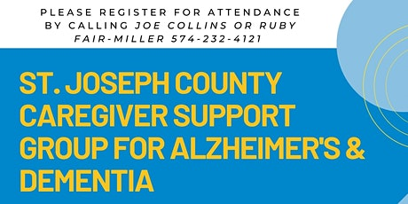 St. Joseph County Alzheimer's & Dementia Caregiver Support Group tickets