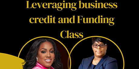 Leveraging Business Credit & Funding Class tickets