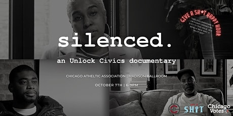 """Silenced: An Unlock Civics Documentary"" Screening & Give A Sh*t Happy Hour tickets"