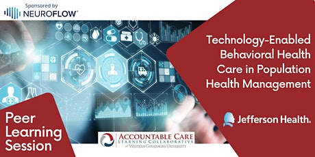 Technology-Enabled Behavioral Health Care in Population Health Management tickets